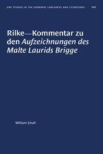 Rilke--Kommentar zu den Aufzeichnungen des Malte Laurids Brigge
