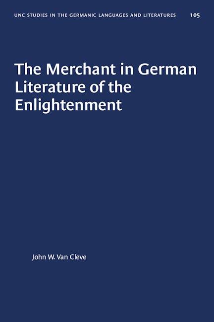 The Merchant in German Literature of the Enlightenment