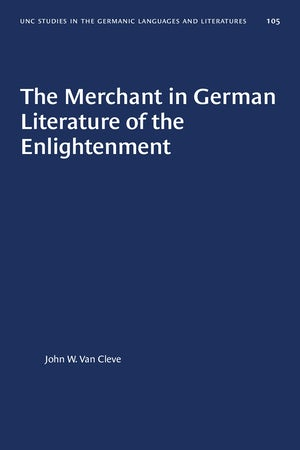 The Merchant in German Literature of the Enlightenment