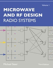 Microwave and RF Design, Volume 1