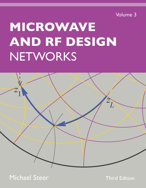 Microwave and RF Design, Volume 3