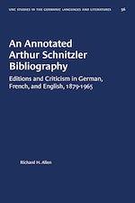 An Annotated Arthur Schnitzler Bibliography
