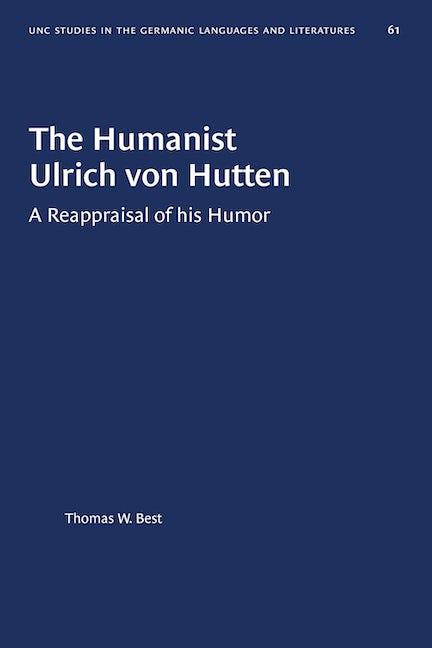 The Humanist Ulrich von Hutten