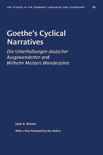 Goethe's Cyclical Narratives
