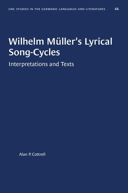 Wilhelm Müller's Lyrical Song-Cycles