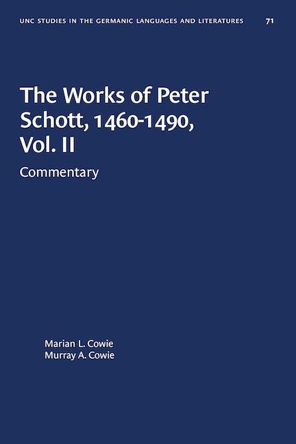 The Works of Peter Schott, 1460-1490, Vol. II