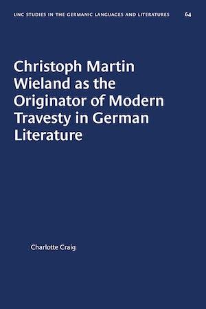 Christoph Martin Wieland as the Originator of Modern Travesty in German Literature