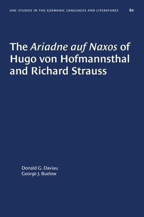 The Ariadne auf Naxos of Hugo von Hofmannsthal and Richard Strauss
