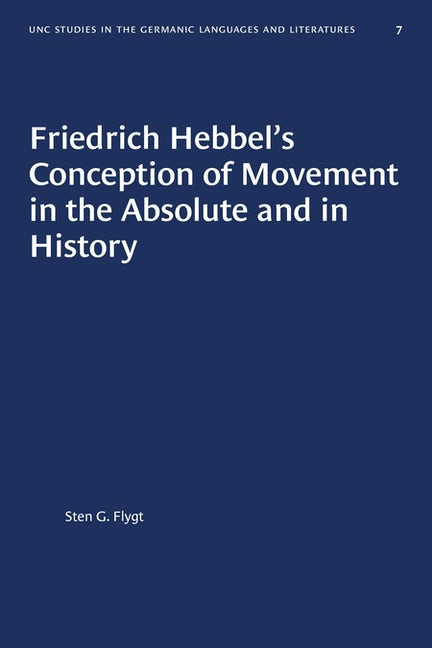 Friedrich Hebbel's Conception of Movement in the Absolute and in History
