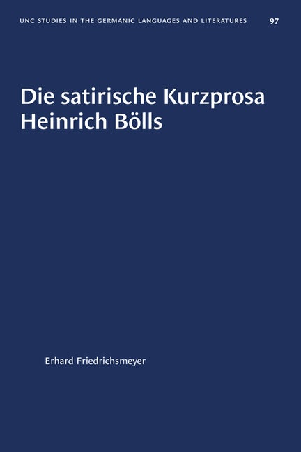 Die satirische Kurzprosa Heinrich Bölls