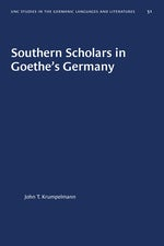 Southern Scholars in Goethe's Germany