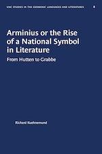 Arminius or the Rise of a National Symbol in Literature