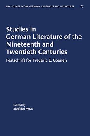 Studies in German Literature of the Nineteenth and Twentieth Centuries