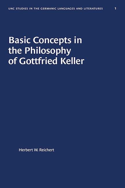 Basic Concepts in the Philosophy of Gottfried Keller
