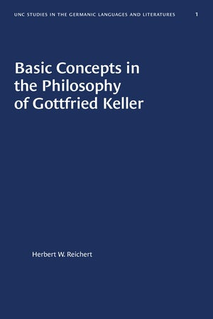 Basic Concepts in the Philosophy of Gottfried Keller