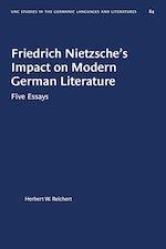 Friedrich Nietzsche's Impact on Modern German Literature