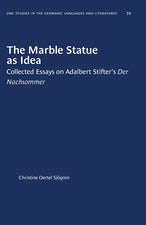 The Marble Statue as Idea