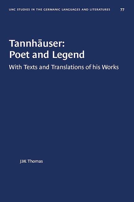 Tannhäuser: Poet and Legend
