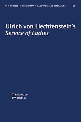 Ulrich von Liechtenstein's Service of Ladies