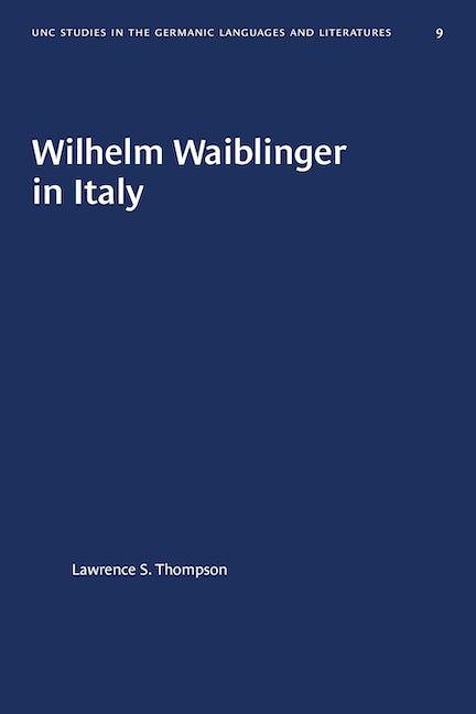 Wilhelm Waiblinger in Italy