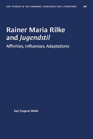 Rainer Maria Rilke and Jugendstil