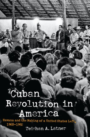 Cuban Revolution in America