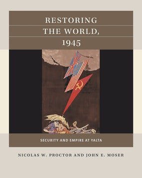 Restoring the World, 1945