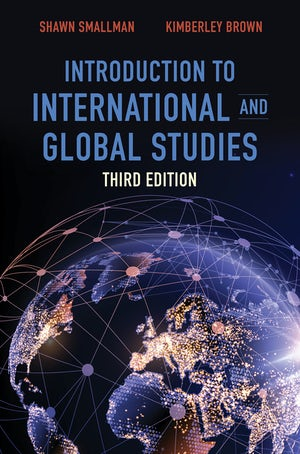 Introduction to International and Global Studies, Third Edition