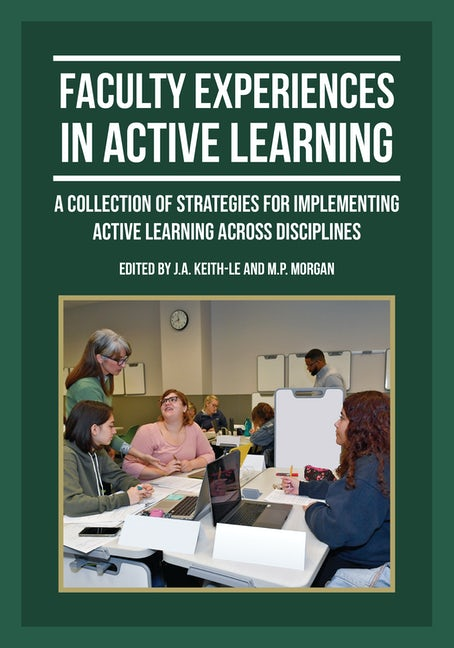 Faculty Experiences in Active Learning
