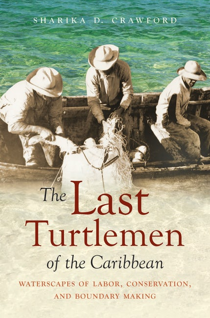 The Last Turtlemen of the Caribbean