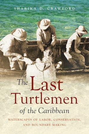 The Last Turtlemen of the Caribbean