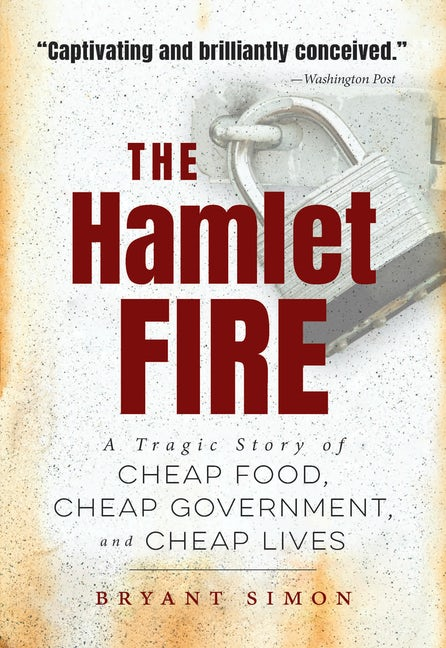 The Hamlet Fire