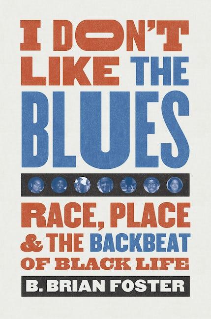 I Don't Like the Blues