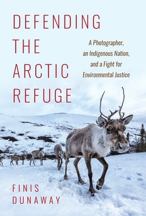 Defending the Arctic Refuge