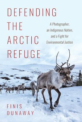 Defending the Arctic Refuge