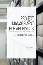 Project Management for Archivists