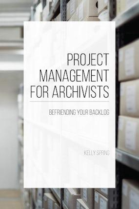 Project Management for Archivists
