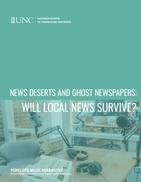 News Deserts and Ghost Newspapers