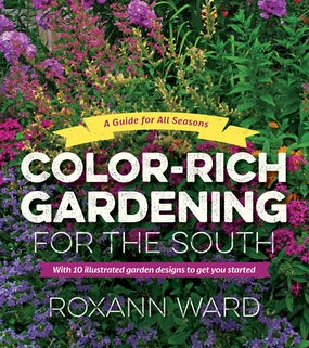 Color-Rich Gardening for the South