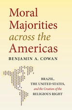 Moral Majorities across the Americas