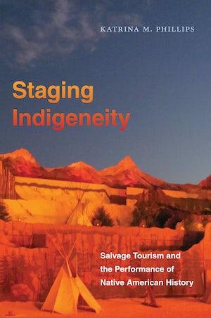Staging Indigeneity
