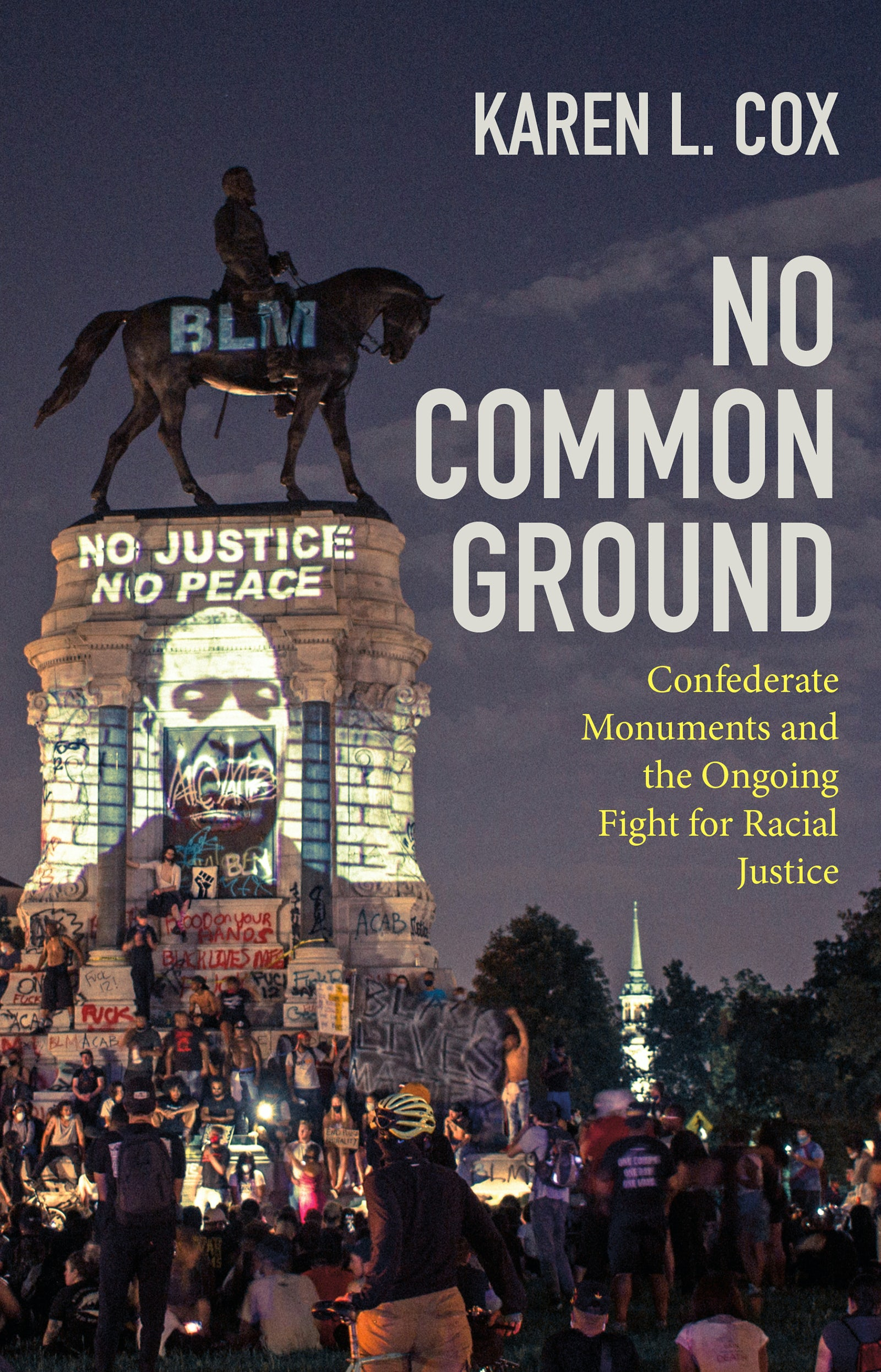Confederate Monuments and the Ongoing Fight for Racial Justice