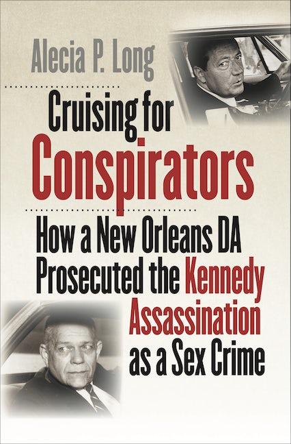 Cruising for Conspirators
