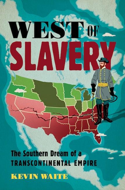 West of Slavery