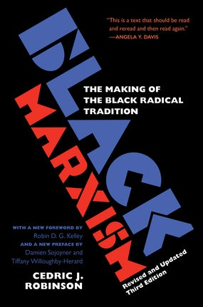 Black Marxism, Revised and Updated Third Edition