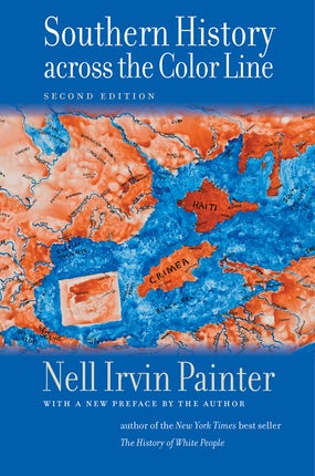Southern History across the Color Line, Second Edition