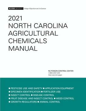 2021 North Carolina Agricultural Chemicals Manual