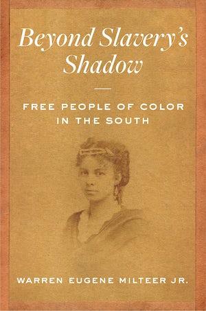 Beyond Slavery's Shadow