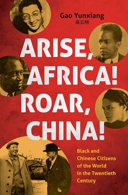 Arise Africa, Roar China