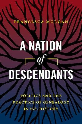 A Nation of Descendants